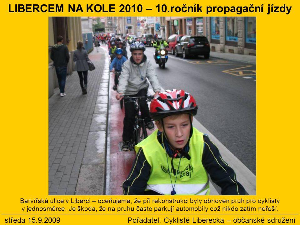 Barvířská ulice v Liberci – oceňujeme, že při rekonstrukci byly obnoven pruh pro cyklisty v jednosměrce.