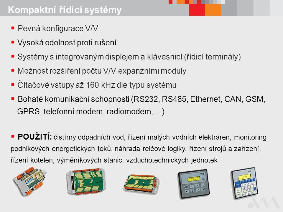 Kompaktní řídicí systémy  Pevná konfigurace V/V  Vysoká odolnost proti rušení  Systémy s integrovaným displejem a klávesnicí (řídicí terminály)  M