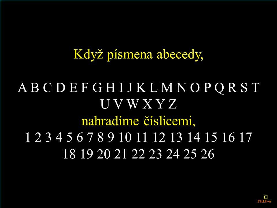Tady je malá matematická formulka, která může pomoci zodpovědět tyto otázky. Prezentace je přeložena z angličtiny