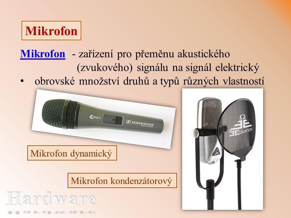Mikrofon Mikrofon kondenzátorový MikrofonMikrofon - zařízení pro přeměnu akustického (zvukového) signálu na signál elektrický obrovské množství druhů a typů různých vlastností Mikrofon dynamický