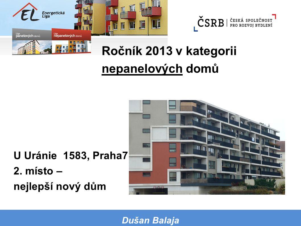 U Uránie 1583, Praha7 2. místo – nejlepší nový dům Dušan Balaja Ročník 2013 v kategorii nepanelových domů