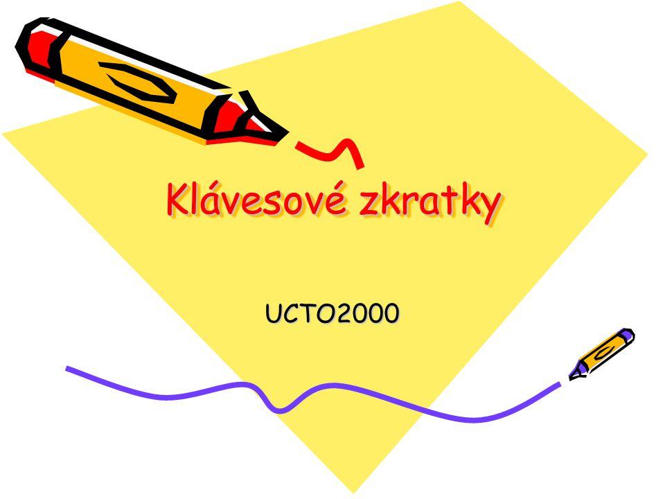 Klávesové zkratky UCTO2000