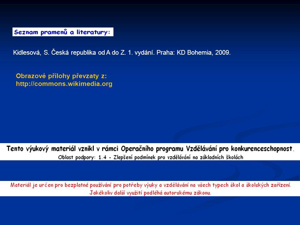 Kidlesová, S.Česká republika od A do Z. 1. vydání.