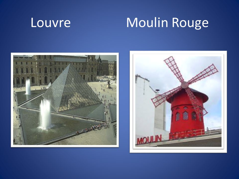 LouvreMoulin Rouge