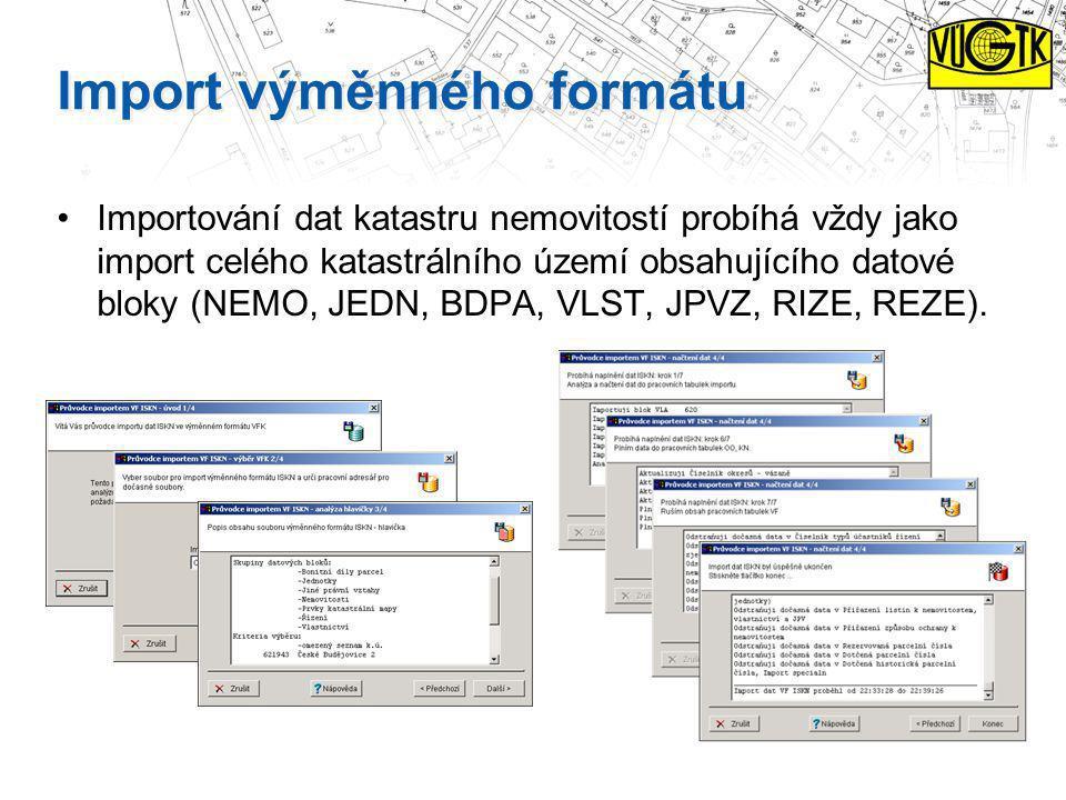 Import výměnného formátu Importování dat katastru nemovitostí probíhá vždy jako import celého katastrálního území obsahujícího datové bloky (NEMO, JED