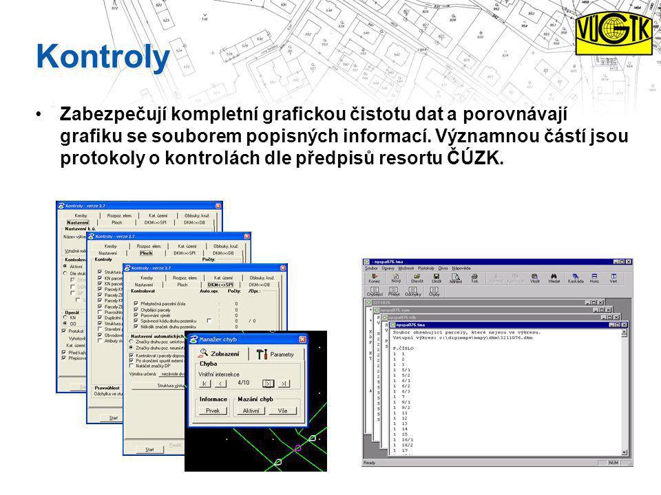 Kontroly Zabezpečují kompletní grafickou čistotu dat a porovnávají grafiku se souborem popisných informací. Významnou částí jsou protokoly o kontrolác
