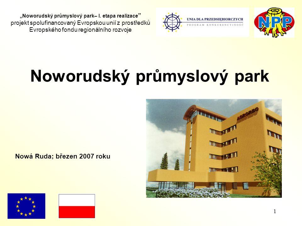 """1 """"Noworudský průmyslový park– I."""