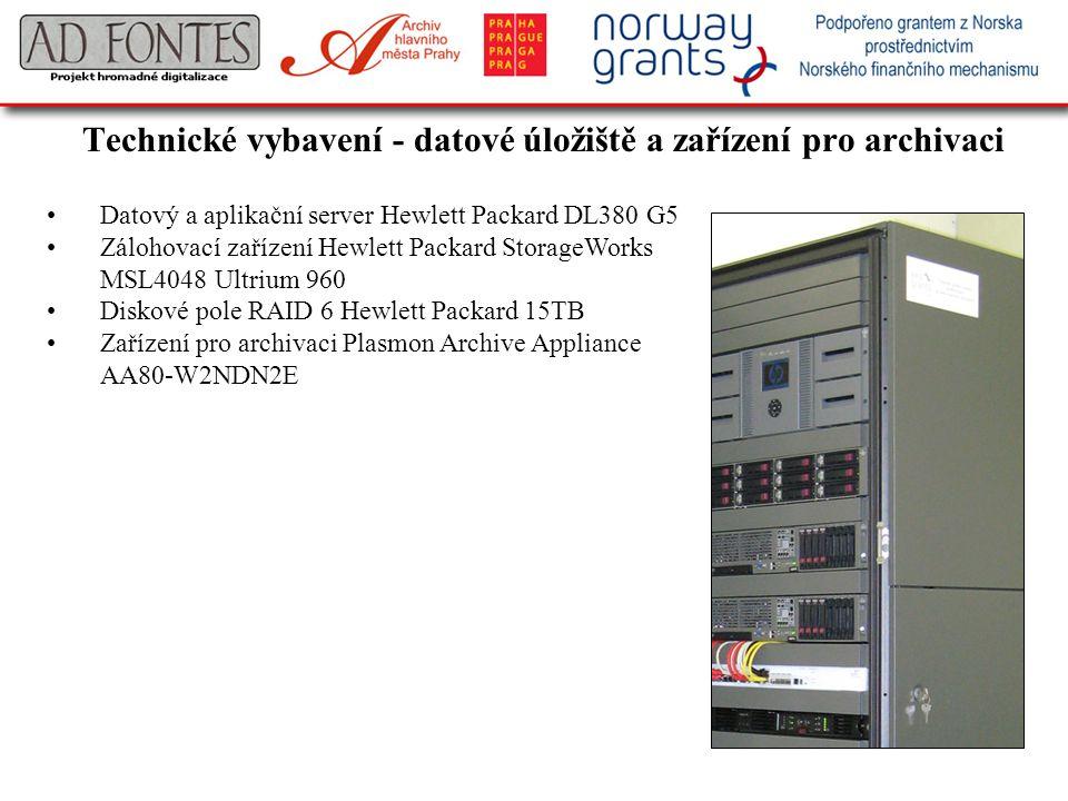 Technické vybavení - datové úložiště a zařízení pro archivaci Datový a aplikační server Hewlett Packard DL380 G5 Zálohovací zařízení Hewlett Packard S