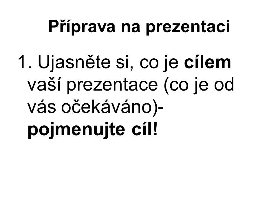 Příprava na prezentaci 1.