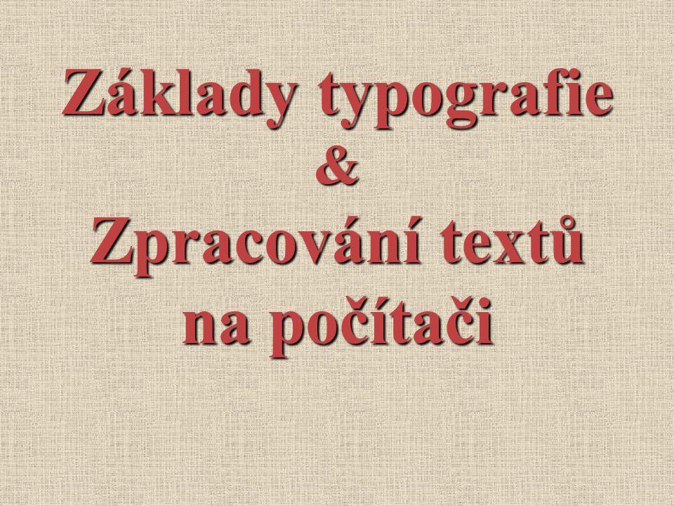 Základy typografie & Zpracování textů na počítači