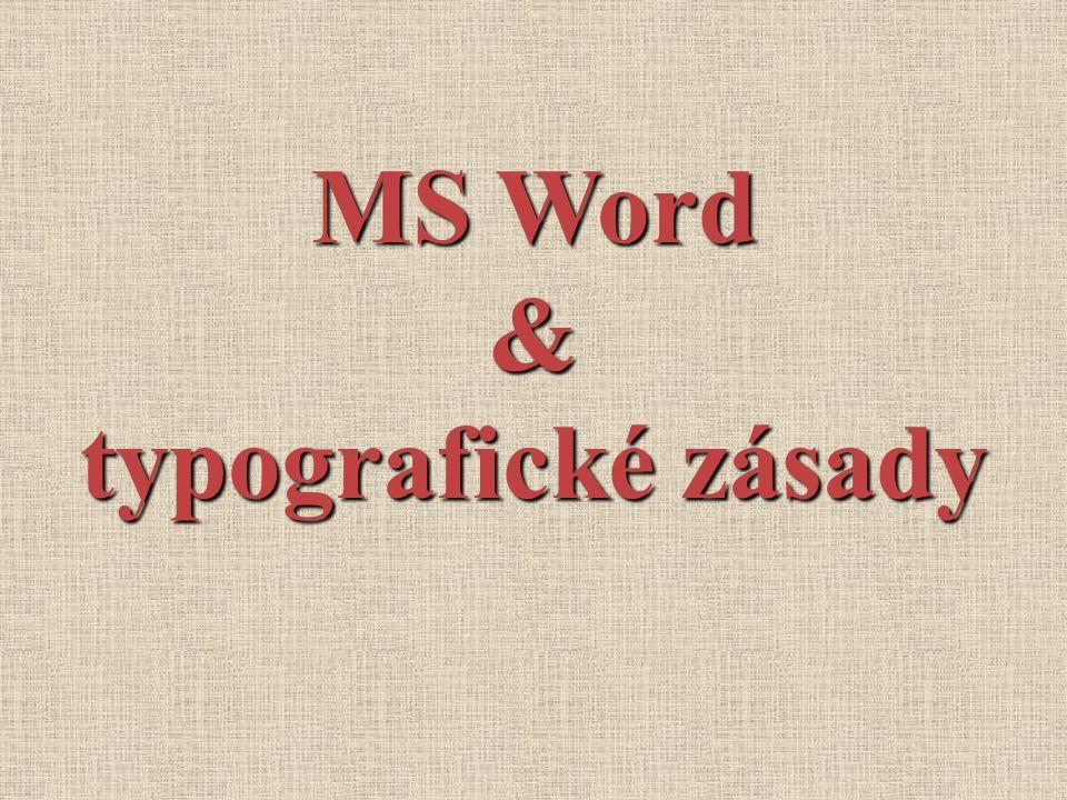 MS Word & typografické zásady