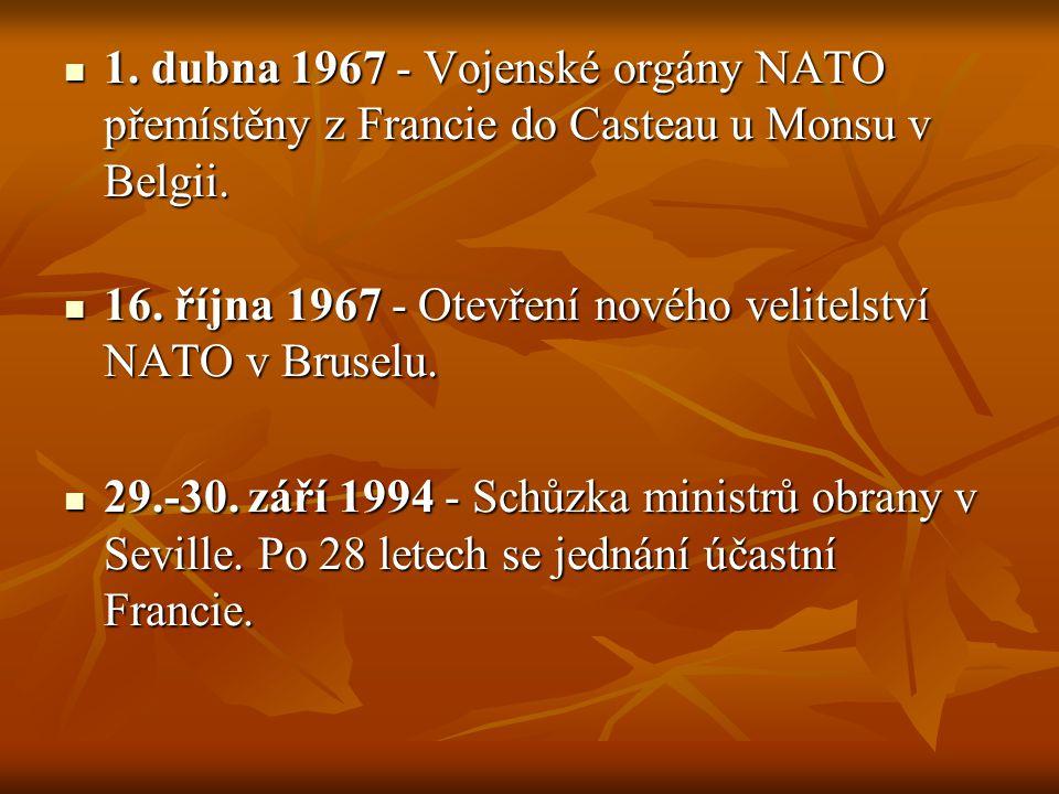 1. dubna 1967 - Vojenské orgány NATO přemístěny z Francie do Casteau u Monsu v Belgii. 1. dubna 1967 - Vojenské orgány NATO přemístěny z Francie do Ca