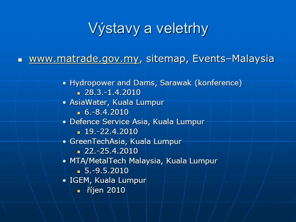 Výstavy a veletrhy www.matrade.gov.my, sitemap, Events–Malaysia www.matrade.gov.my, sitemap, Events–Malaysia www.matrade.gov.my Hydropower and Dams, S