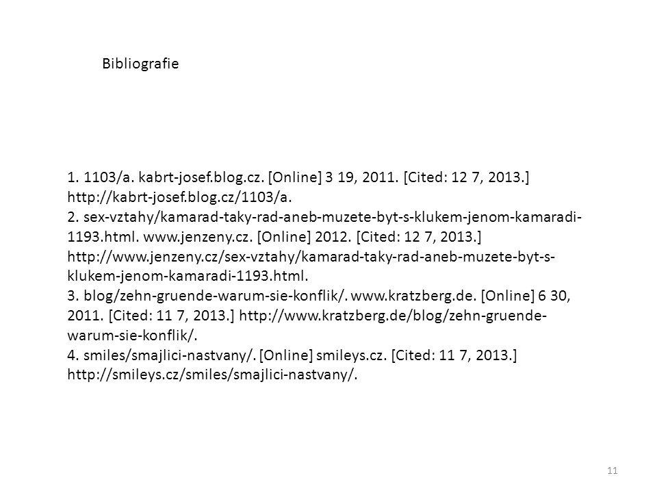 11 1. 1103/a. kabrt-josef.blog.cz. [Online] 3 19, 2011. [Cited: 12 7, 2013.] http://kabrt-josef.blog.cz/1103/a. 2. sex-vztahy/kamarad-taky-rad-aneb-mu