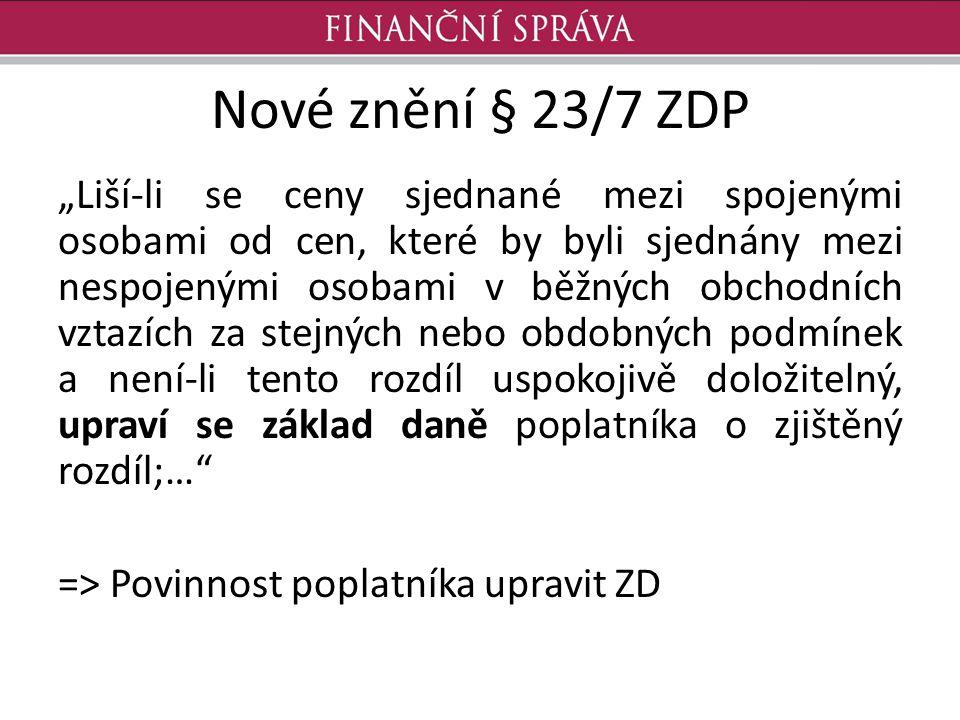 """Nové znění § 23/7 ZDP """"Liší-li se ceny sjednané mezi spojenými osobami od cen, které by byli sjednány mezi nespojenými osobami v běžných obchodních vz"""