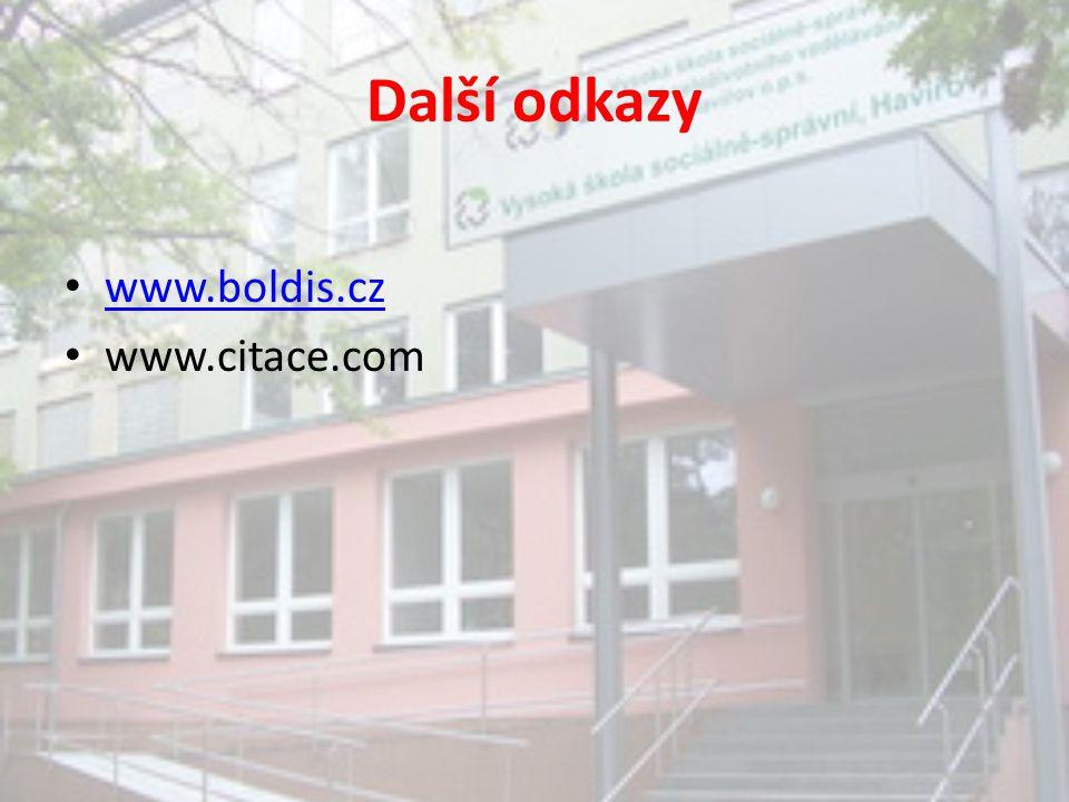 Další odkazy www.boldis.cz www.citace.com
