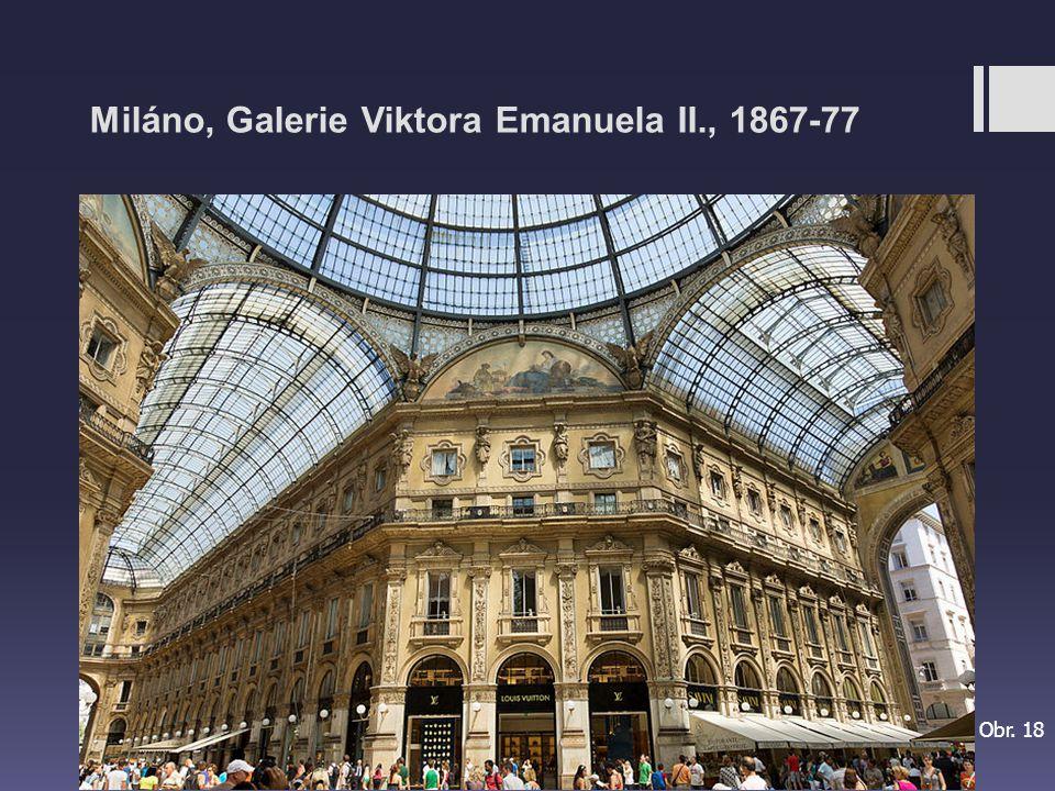 Miláno, Galerie Viktora Emanuela II., 1867-77 Obr. 18