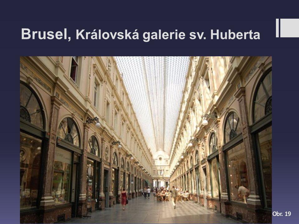 Brusel, Královská galerie sv. Huberta Obr. 19