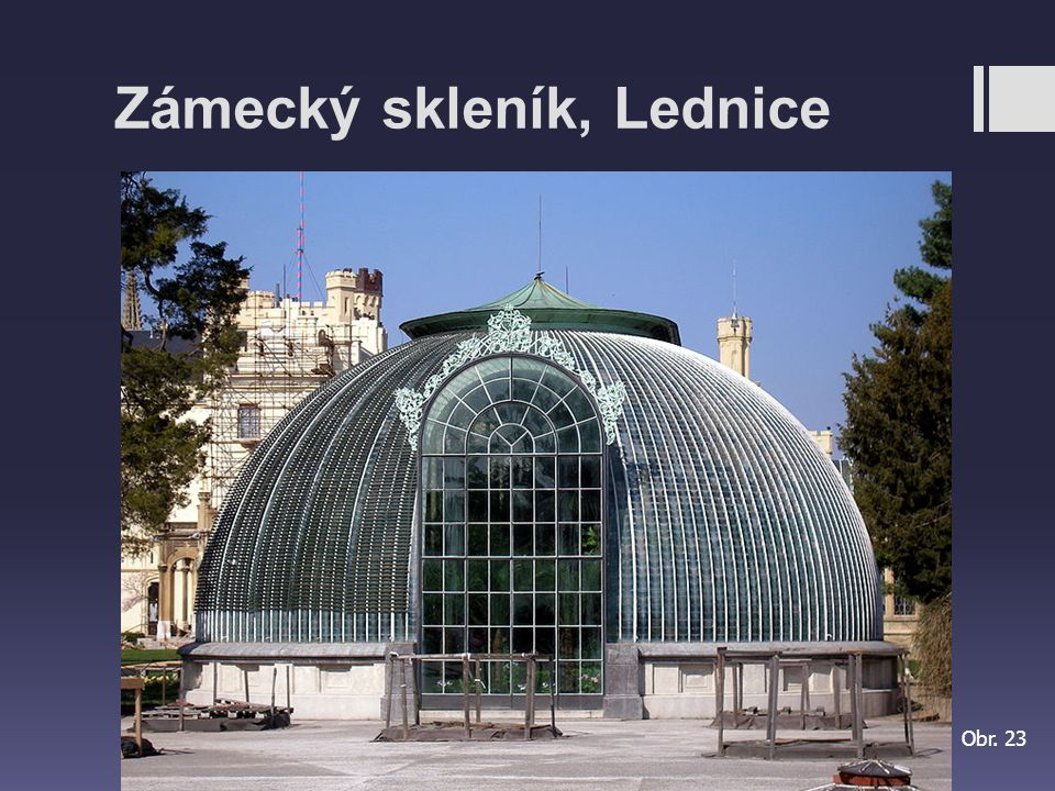 Zámecký skleník, Lednice Obr. 23