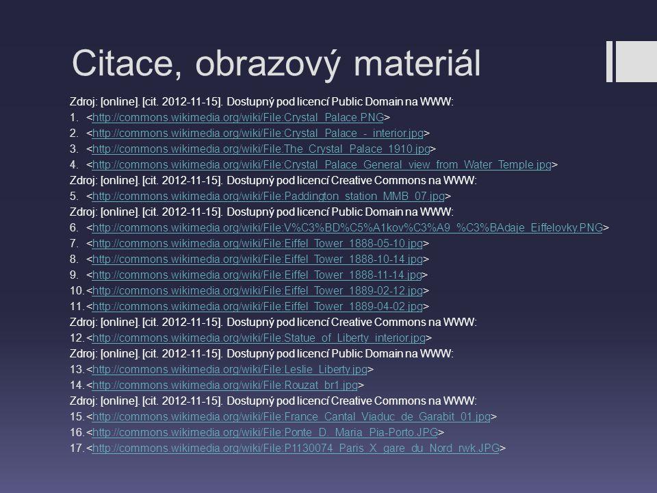 Citace, obrazový materiál Zdroj: [online]. [cit. 2012-11-15]. Dostupný pod licencí Public Domain na WWW: 1. http://commons.wikimedia.org/wiki/File:Cry
