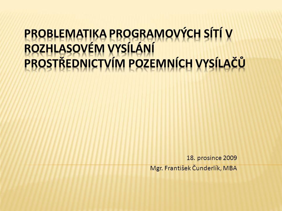  Od 1.července 2009 vstoupil v účinnost zákon č.