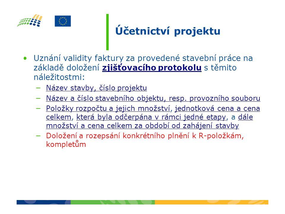Účetnictví projektu Uznání validity faktury za provedené stavební práce na základě doložení zjišťovacího protokolu s těmito náležitostmi:zjišťovacího