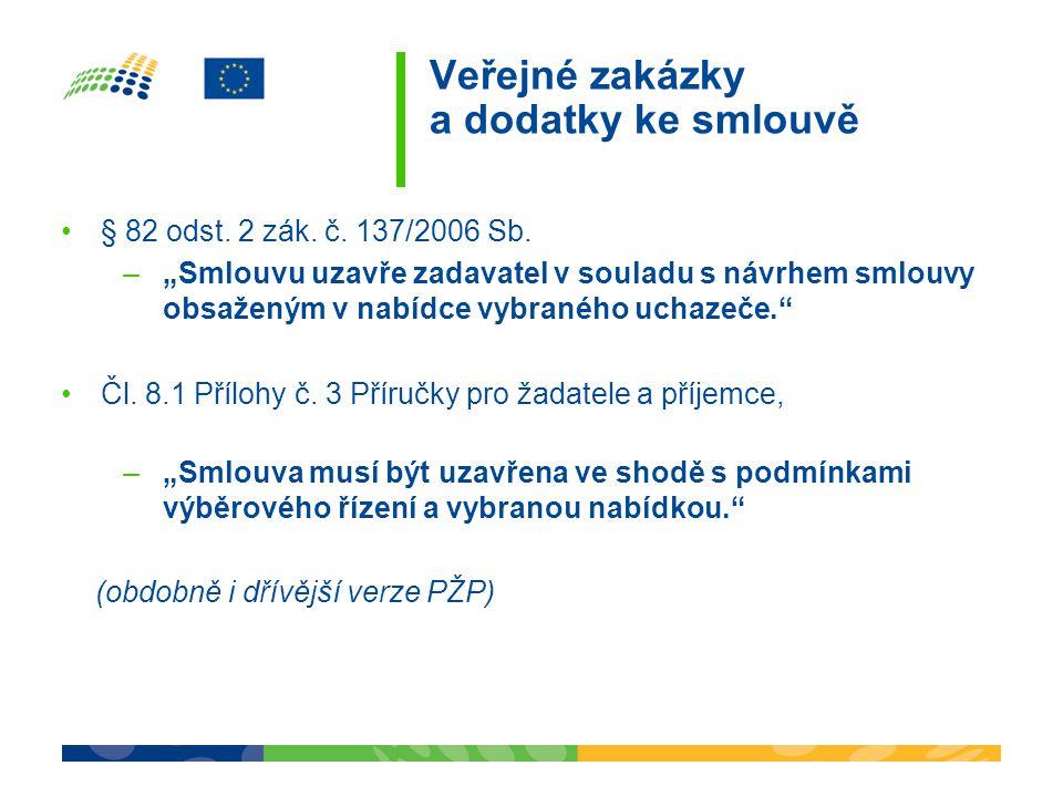 Veřejné zakázky a dodatky ke smlouvě § 82 odst.2 zák.