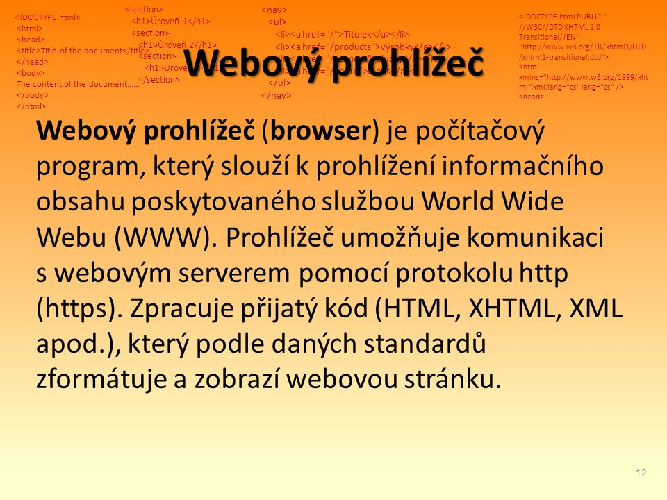 Title of the document The content of the document...... Úroveň 1 Úroveň 2 Úroveň 3 Titulek Výrobky Služby O nás Webový prohlížeč Webový prohlížeč (bro