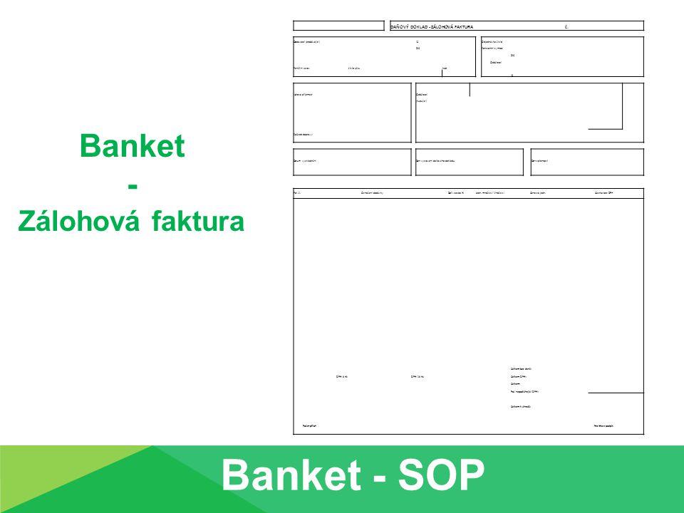 Faktura: = formulář, daňový doklad = účet za dodané zboží nebo službu Obsahuje detailní popis zboží nebo služeb, způsob platby a datum splatnosti platby.