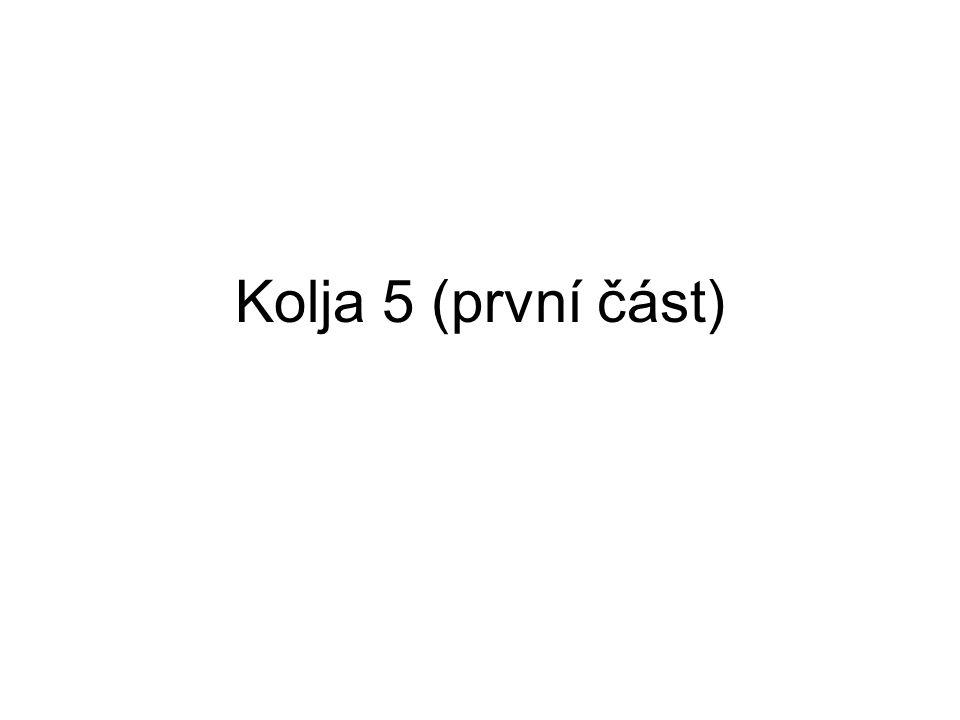 Kolja 5 (první část)
