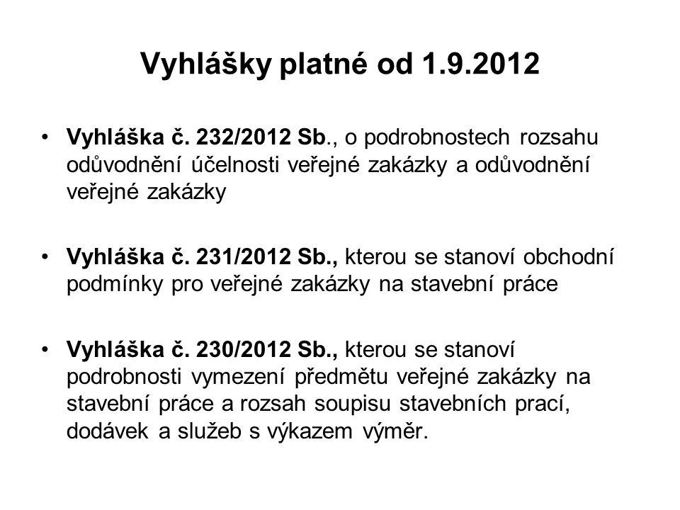 Vyhlášky platné od 1.9.2012 Vyhláška č.