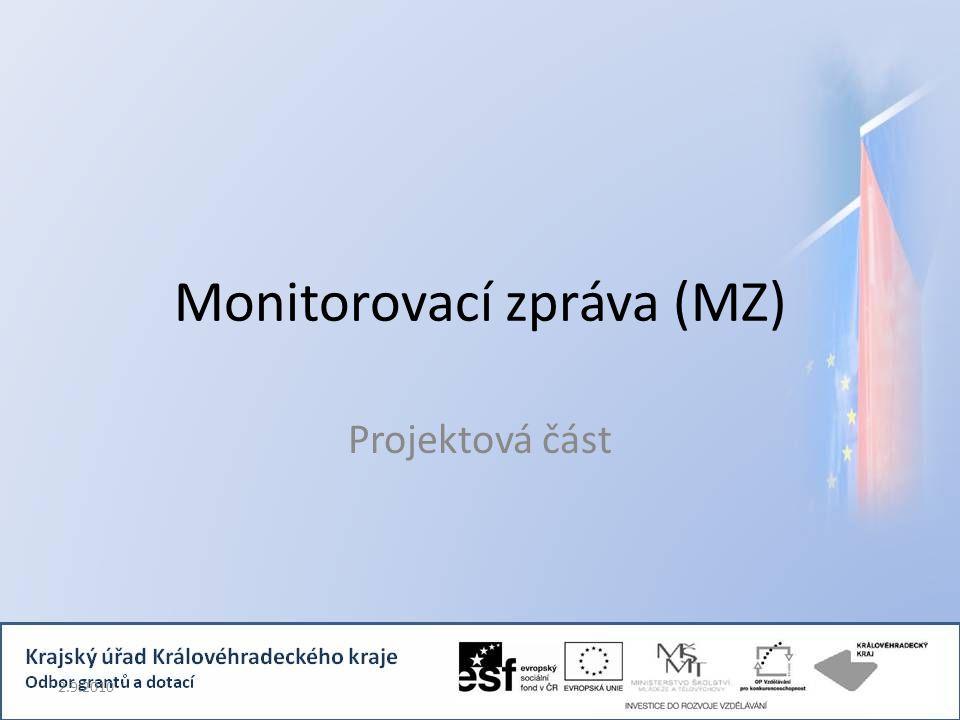 Monitorovací zpráva (MZ) Projektová část 2.9.2010