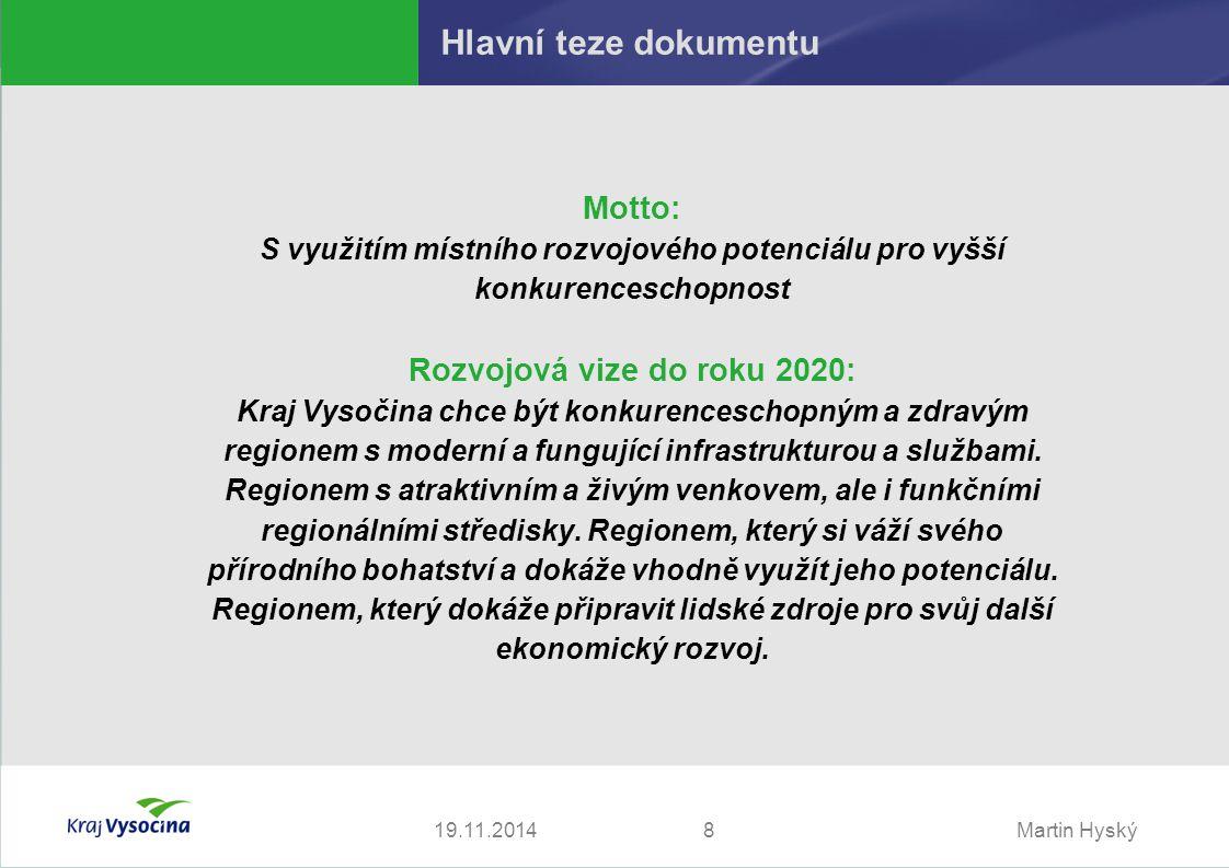 Martin Hyský919.11.2014 Návrhová část A.