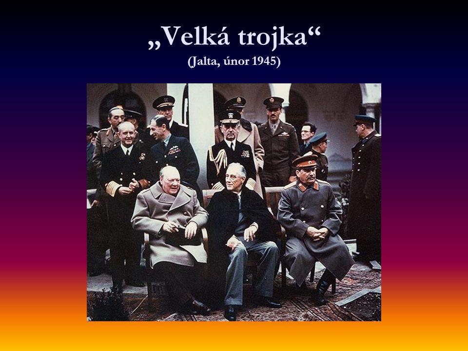 """""""Velká trojka"""" (Jalta, únor 1945)"""