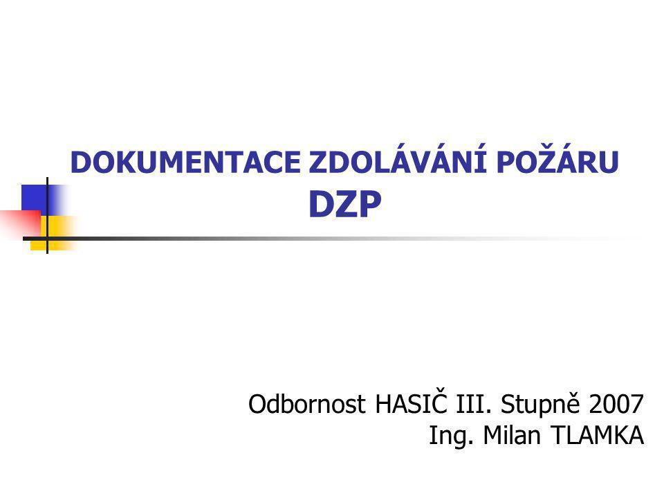 Operativní plán DZP Je základní formou DZP.