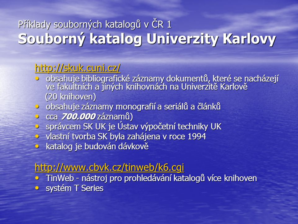 Příklady souborných katalogů v ČR 2 Souborný katalog SKAT http://www.vkta.cz/LANius/skona.htm SKAT vzniká zejména pro potřeby veřejných knihoven - uživatelů knihovních systémů LANius SKAT vzniká zejména pro potřeby veřejných knihoven - uživatelů knihovních systémů LANius obsahuje záznamy odborné literatury pro dospělé i mládež a regionální literaturu (neobsahuje téměř žádnou beletrii, poezii a divadelní hry) obsahuje záznamy odborné literatury pro dospělé i mládež a regionální literaturu (neobsahuje téměř žádnou beletrii, poezii a divadelní hry) obsahuje více než 209 504 titulů knih (to představuje 2163545 exempářů) ze 164 veřejných knihoven obsahuje více než 209 504 titulů knih (to představuje 2163545 exempářů) ze 164 veřejných knihoven informuje o tom, které veřejné knihovny mají titul k dispozici, kromě adresy a telefonu je často k dispozici i kontakt pomocí Internetu (SKAT tak podstatně zrychluje vyřízení MVS) informuje o tom, které veřejné knihovny mají titul k dispozici, kromě adresy a telefonu je často k dispozici i kontakt pomocí Internetu (SKAT tak podstatně zrychluje vyřízení MVS)