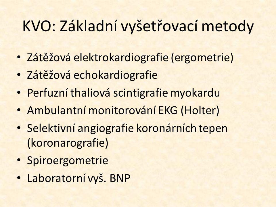 KVO: Základní vyšetřovací metody Zátěžová elektrokardiografie (ergometrie) Zátěžová echokardiografie Perfuzní thaliová scintigrafie myokardu Ambulantní monitorování EKG (Holter) Selektivní angiografie koronárních tepen (koronarografie) Spiroergometrie Laboratorní vyš.