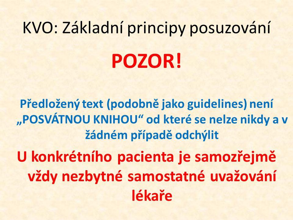 KVO: Základní principy posuzování POZOR.