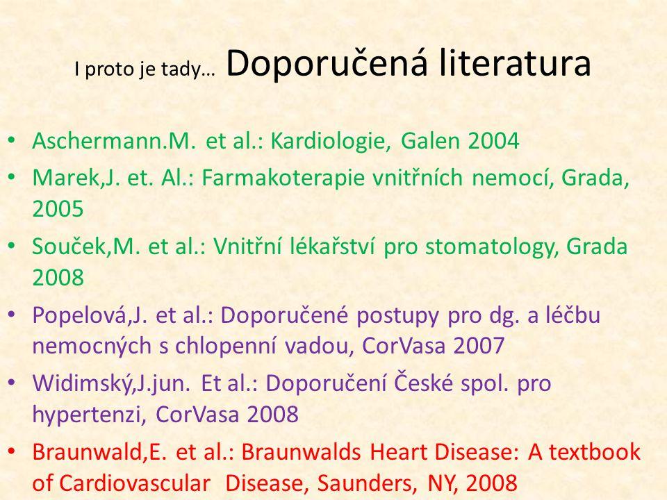 Aschermann.M. et al.: Kardiologie, Galen 2004 Marek,J.