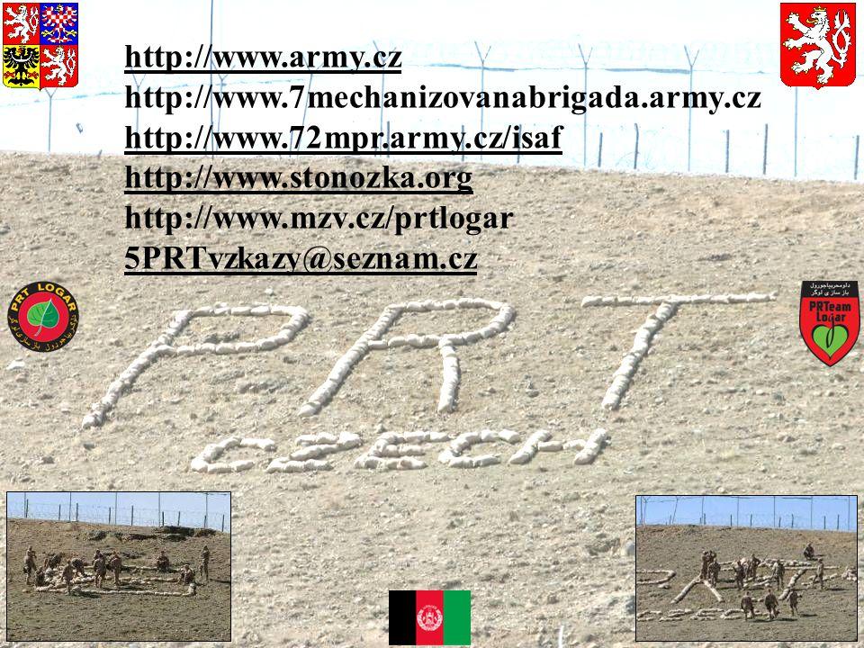 http://www.army.cz http://www.7mechanizovanabrigada.army.cz http://www.72mpr.army.cz/isaf http://www.stonozka.org http://www.mzv.cz/prtlogar 5PRTvzkaz