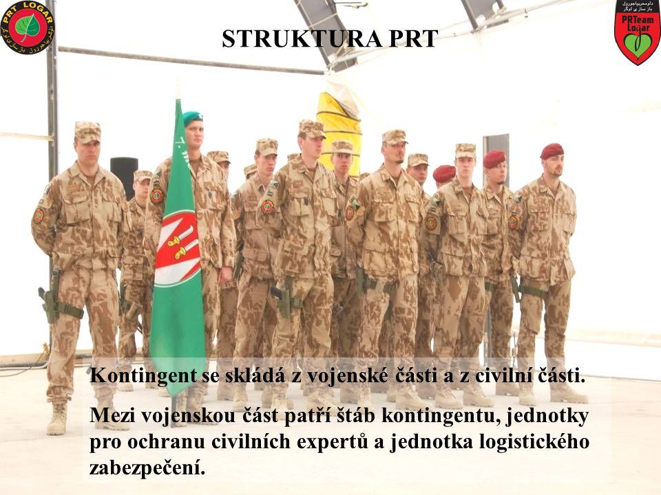STRUKTURA PRT Kontingent se skládá z vojenské části a z civilní části. Mezi vojenskou část patří štáb kontingentu, jednotky pro ochranu civilních expe