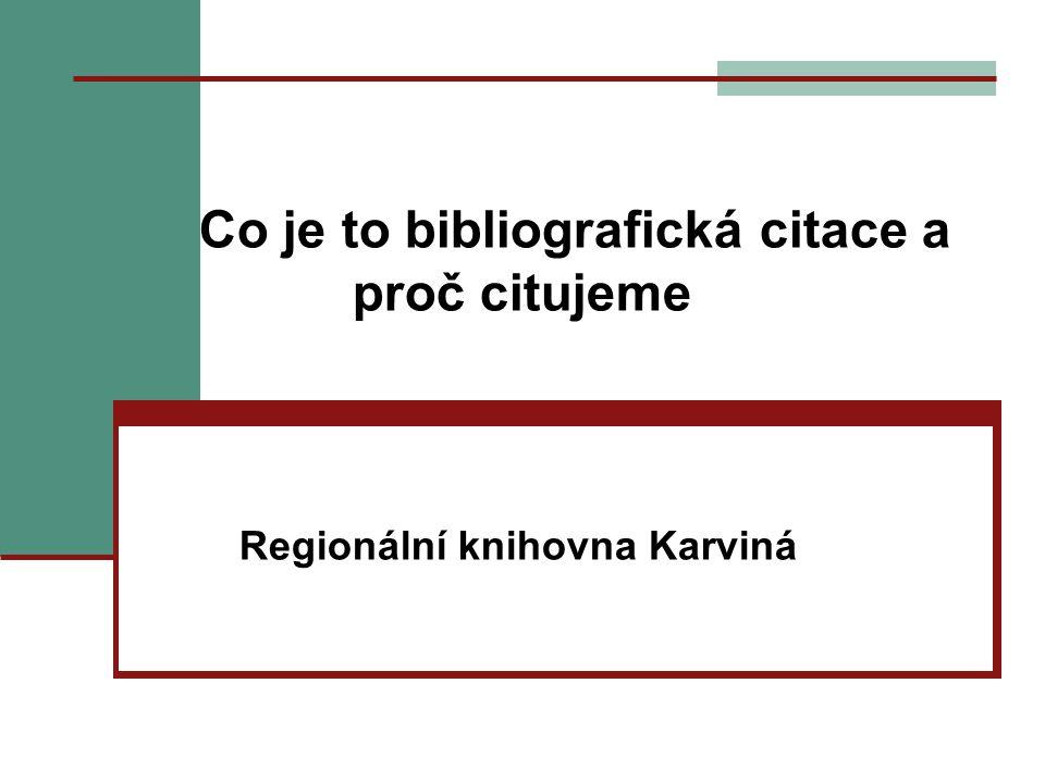 Co je to bibliografická citace a proč citujeme Regionální knihovna Karviná