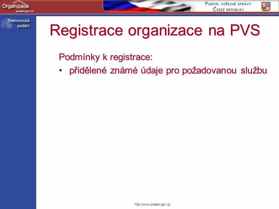 http://www.podani.gov.cz Podmínky k registrace: přidělené známé údaje pro požadovanou službupřidělené známé údaje pro požadovanou službu Registrace or