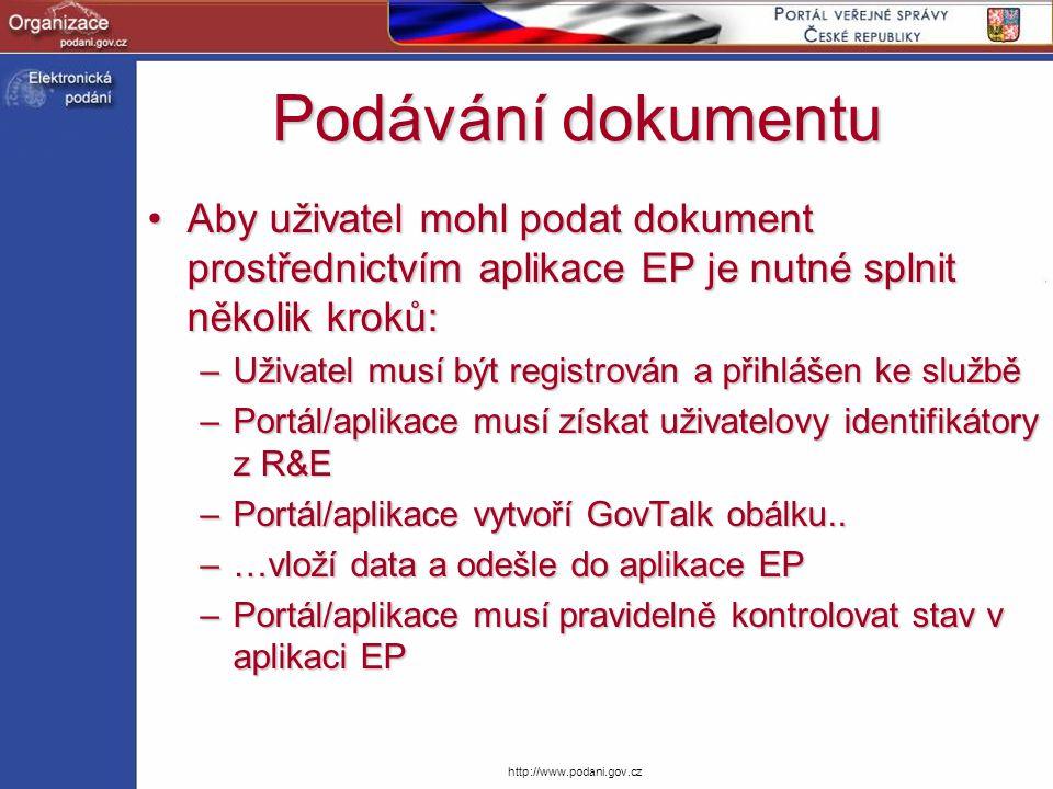 http://www.podani.gov.cz Podávání dokumentu Aby uživatel mohl podat dokument prostřednictvím aplikace EP je nutné splnit několik kroků:Aby uživatel mo