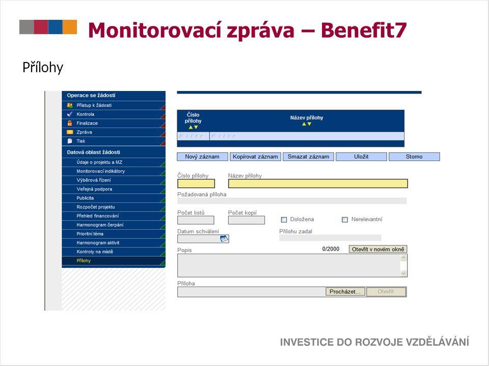 Monitorovací zpráva – Benefit7 Přílohy