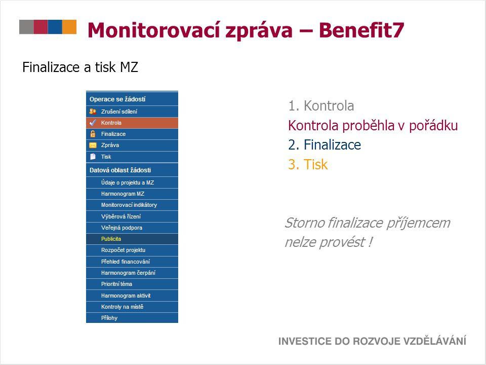 Monitorovací zpráva – Benefit7 Finalizace a tisk MZ 1.