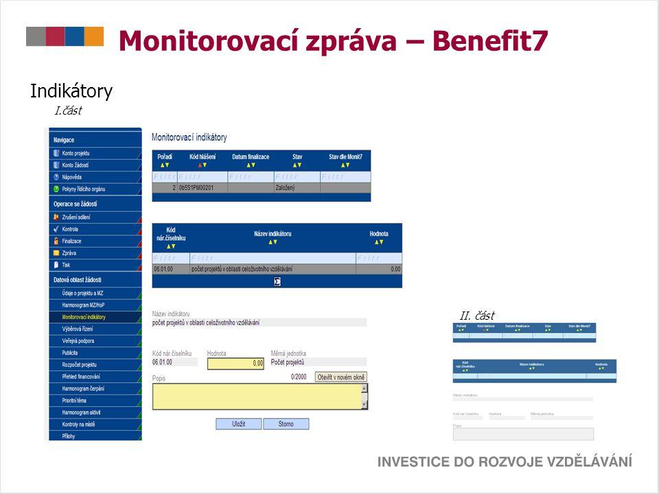 Monitorovací zpráva – Benefit7 Indikátory I.část II. část