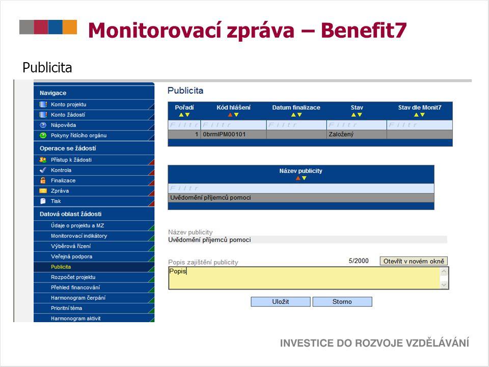 Monitorovací zpráva – Benefit7 Publicita