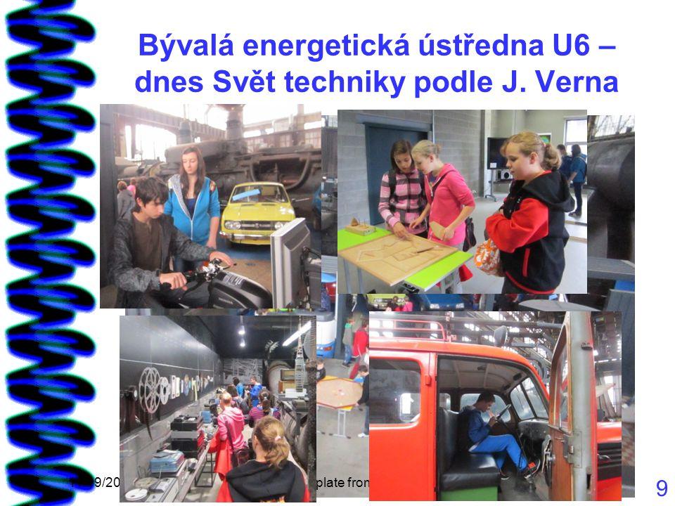 Bývalá energetická ústředna U6 – dnes Svět techniky podle J.