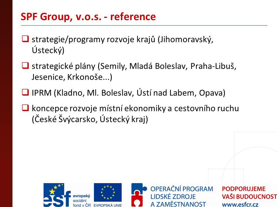 SPF Group, v.o.s. - reference  strategie/programy rozvoje krajů (Jihomoravský, Ústecký)  strategické plány (Semily, Mladá Boleslav, Praha-Libuš, Jes